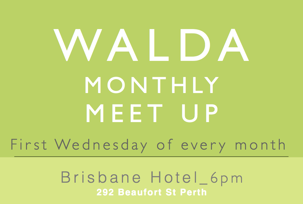WALDA – Monthly Meet Up